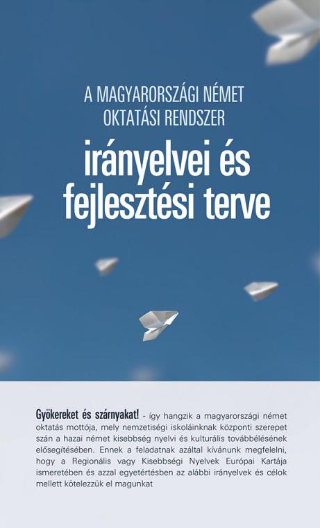 A magyarországi német oktatási rendszer irányelvei és fejlesztési terve
