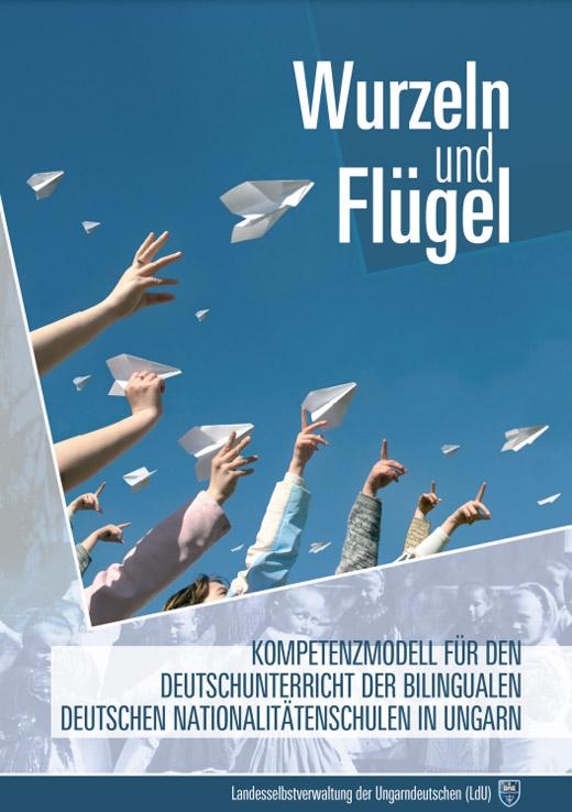 Kompetenzmodell für den Deutschunterricht der bilingualen deutschen Nationalitätenschulen in Ungarn