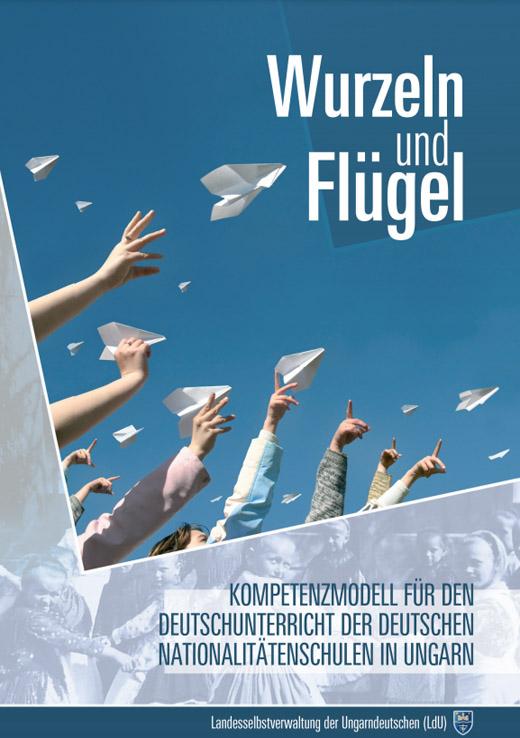 Kompetenzmodell für den Deutschunterricht der deutschen Nationalitätenschulen in Ungarn
