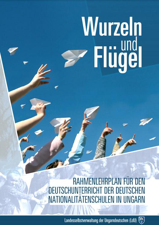 Rahmenlehrplan für den Deutschunterricht der deutschen Nationalitätenschulen in Ungarn
