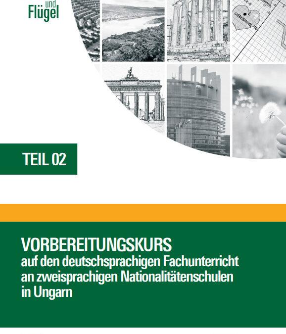 Vorbereitungskurs auf den DFU an zweisprachigen Nationalitätenschulen in Ungarn – Sprachliche Kompetenzen Teil II.