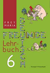 Deutsch Freunde 6. – Arbeits- und Sprachbuch