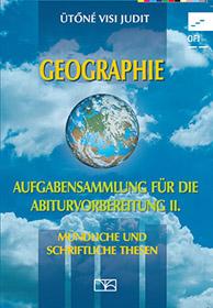 Geographie – Aufgabensammlung für die Abiturvorbereitung II.